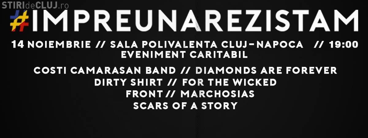 IMPREUNA REZISTAM LA CLUJ – Concert caritabil pentru victimele de la #Colectiv