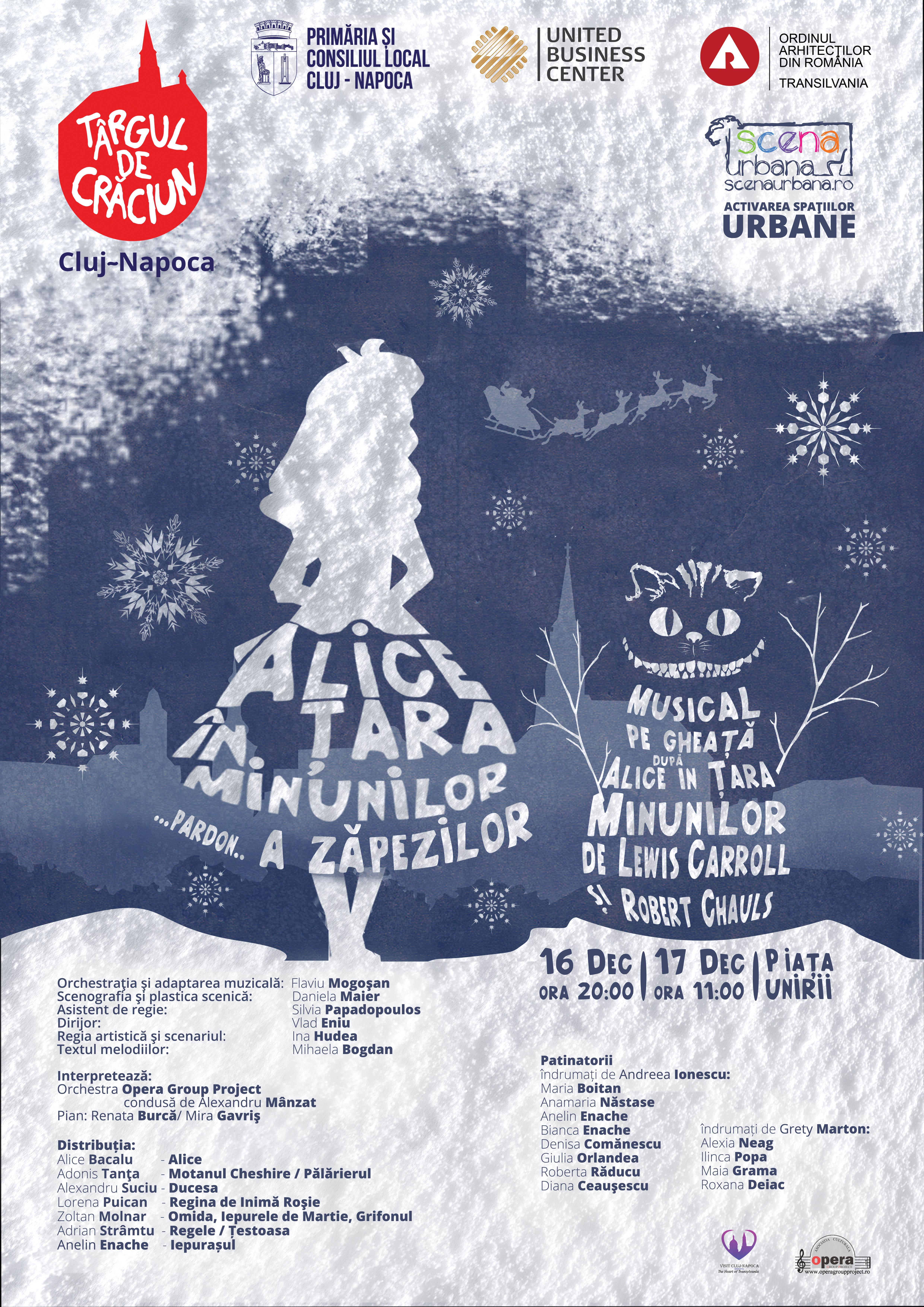 """Musical pe gheață pe patinoarul din Piața Unirii. """"Alice în Ţara Minunilor"""" se joacă în două seri"""