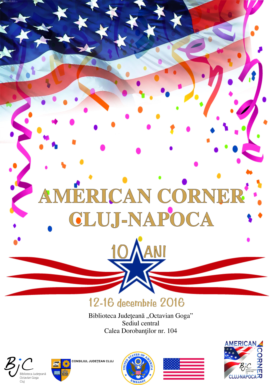 """10 ani de la deschiderea American Corner, în cadrul Bibliotecii Judeţene """"Octavian Goga"""" Cluj"""