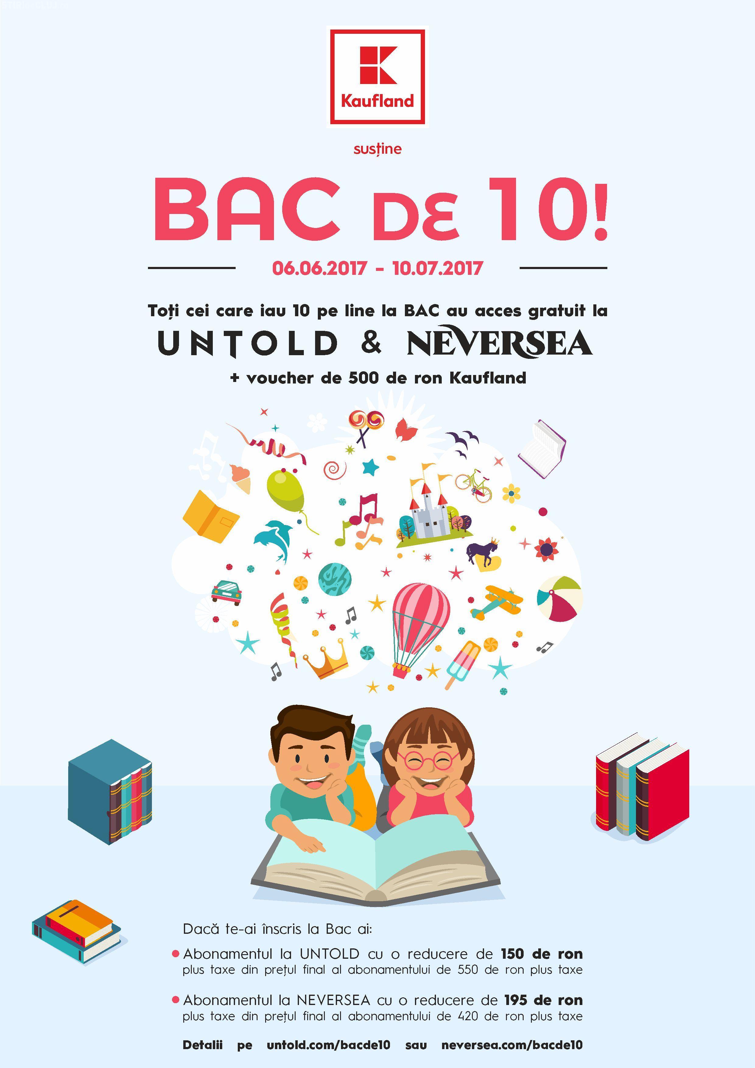 """Campania """"BAC DE 10"""" îi trimite pe absolvenți la UNTOLD și NEVERSEA! Vezi cum te poți înscrie"""