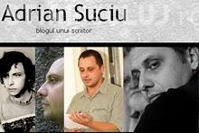 Scriitorul Adrian Suciu va fi dat afara din Uniunea Scriitorilor, dupa ce a spus despre Manolescu ca este cel mai prost administrator al USR