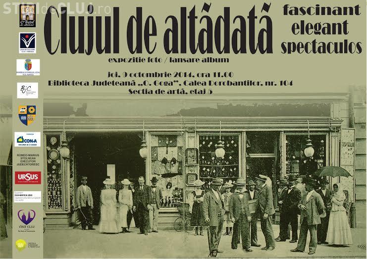 Clujul de altădată: Lansare de album și expozitie foto