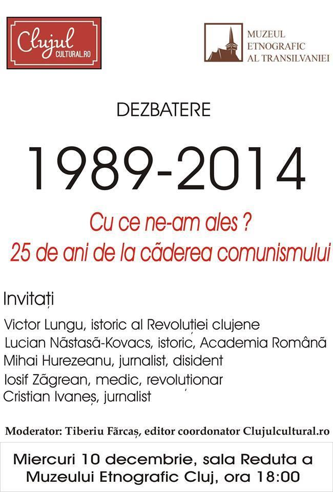 Dezbatere despre Revoluția din 1989, la Serile Clujul Cultural