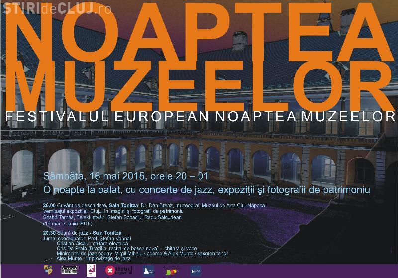 """NOAPTEA MUZEELOR la CLUJ - PROGRAM: La Muzeul de Artă va fi """"O noapte la palat, cu concerte de jazz"""""""