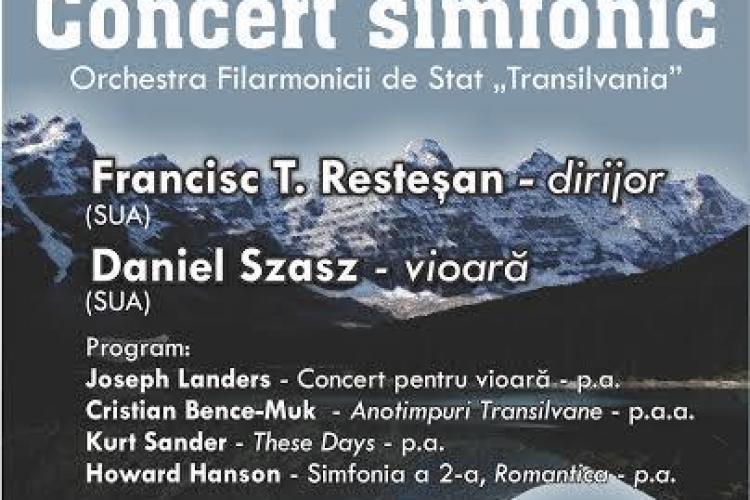 """Filarmonica Transilvania organizează concertul """"Din Carpaţi la Rocky Mountains"""""""