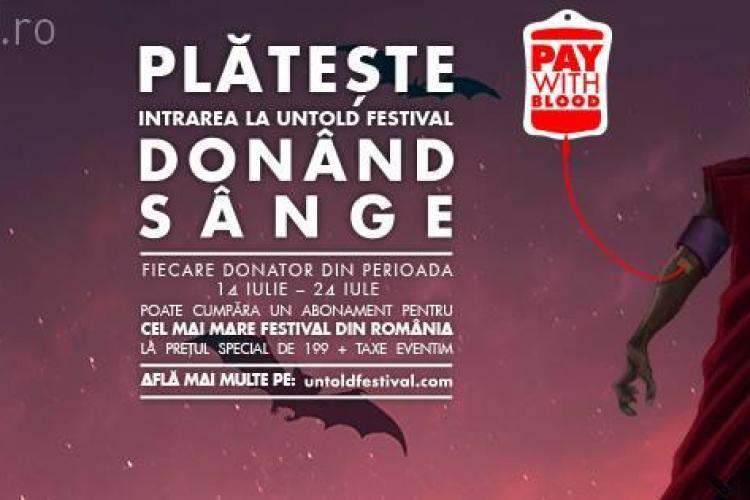 Donezi sânge și ai reducere substanțială la UNTOLD Festival