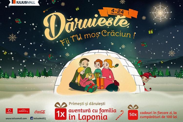 Iulius Mall Cluj trimite, în această iarnă, un client norocos chiar acasă la moș Crăciun, în Laponia (P)