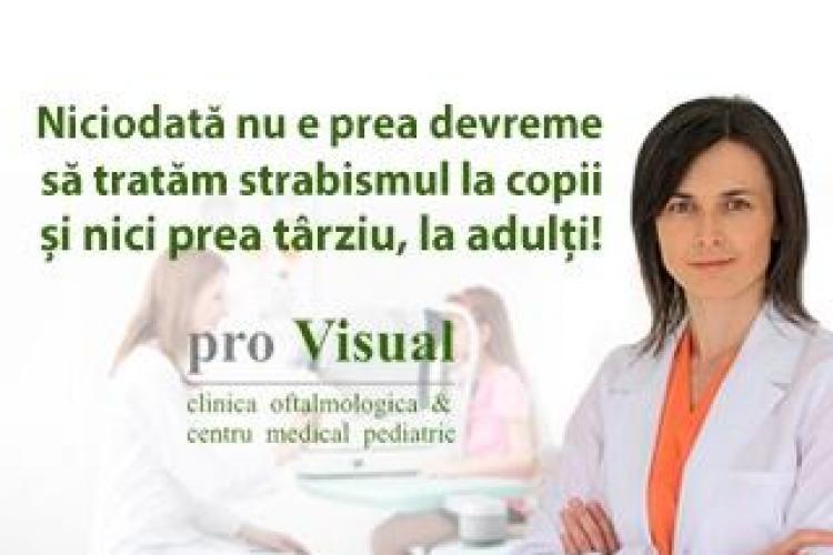 """Dr. Gabriela Birlea, ProVisual: """"Niciodata nu e prea devreme sa tratam strabismul la copii, si nici prea tarziu, la adulti!"""""""