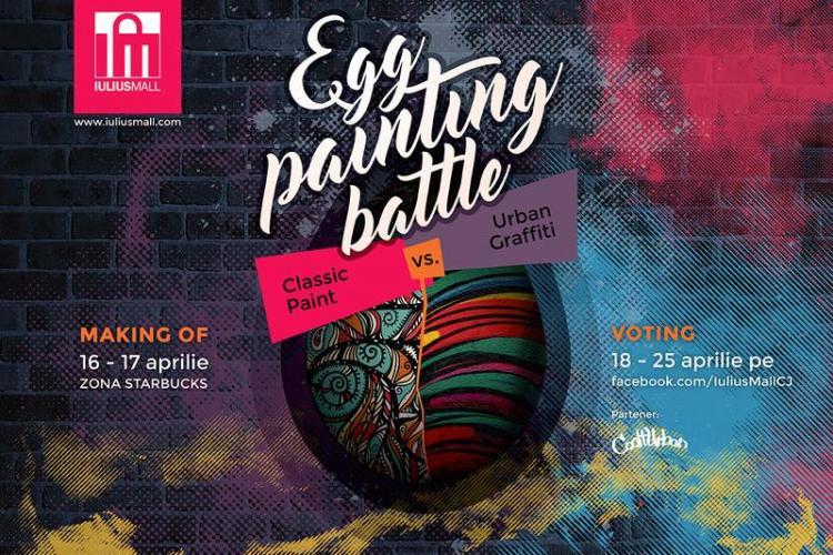 EGG Painting Battle, la Iulius Mall Cluj. Alege ce stil îți place: Classic Paint sau Urban Graffiti!