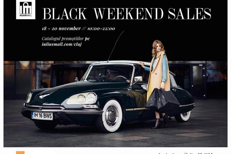 Black Friday se prelungește la iulius Mall Cluj. Black Weekend Sales vine cu promoții de până la 70% (P)
