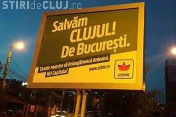UDMR a amplasat panoul: Salvăm Clujul de Bucureşti, taxele noastre să îmbogăţească Ardealul, nu Capitala