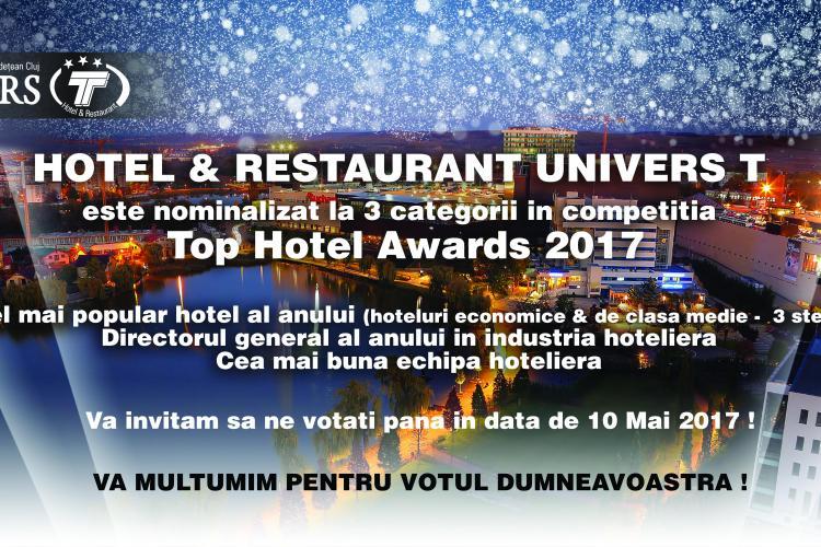 Univers T, în elita industriei hoteliere din România. Vezi unde votezi pentru finala competiției Romanian Top Hotel Awards 2017 (P)