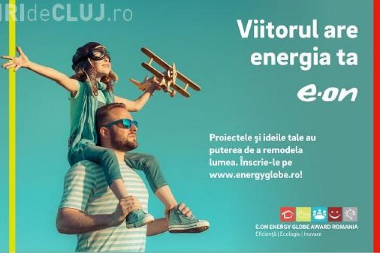 Start în competiţia cu premii E.ON Energy Globe Award România 2018