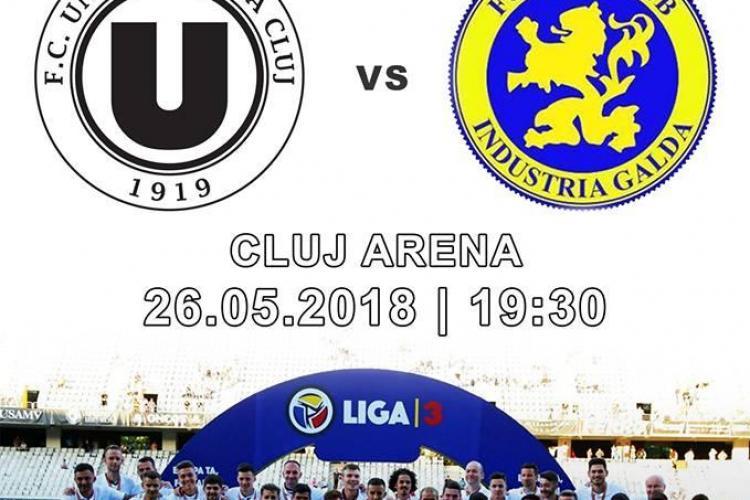 """U Cluj îi așteaptă pe fani în tribune. """"U"""" își ia adio de la Liga a treia"""