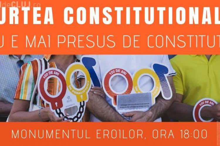 Protest la Cluj: CCR nu e mai presus de Constituție!