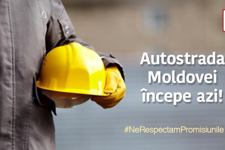 În ziua protestului pentru autostrăzi, PSD anunță că încep lucrările la Autostrada Moldovei