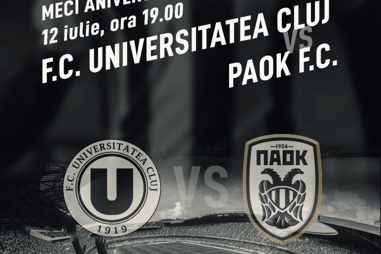 """Meci aniversar pentru aniversarea a 100 ani de """"U"""" Cluj, împotriva echipei PAOK Salonic"""