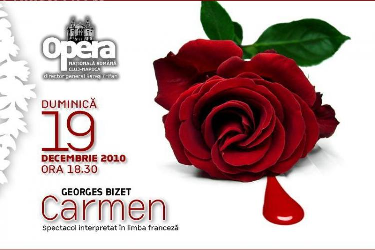 Carmen, de Bizet, in limba franceza la Opera Nationala din Cluj