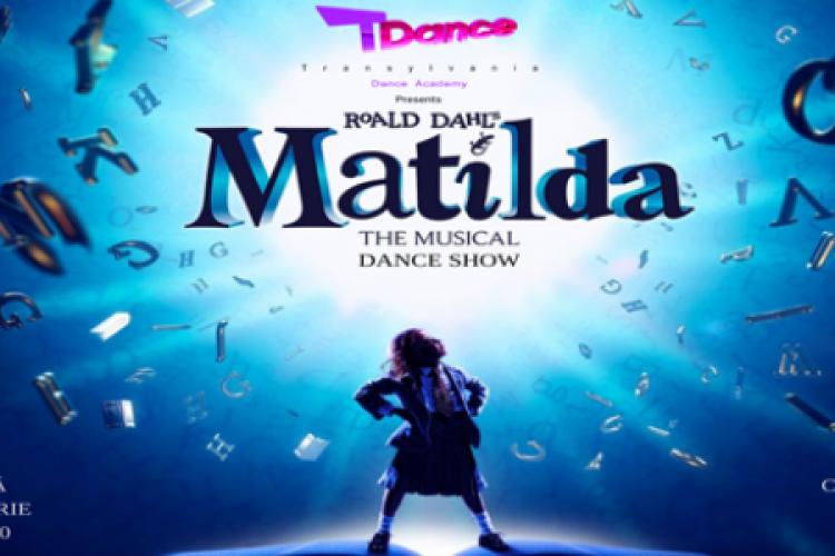 """T-Dance pune în scenă spectacolul de dans """"Matilda"""", la Casa de Cultură a Studenților Cluj-Napoca. Vezi de unde poți lua biletele VIDEO"""