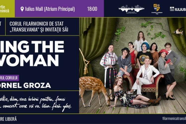 """Sărbătorește 8 martie la concertul """"Sing the Woman"""" de la Iulius Mall Cluj"""