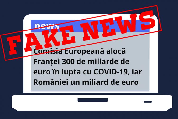 Comisia Europeană NU a alocat Franței 300 de miliarde de euro în lupta cu COVID-19, iar României un miliard de euro