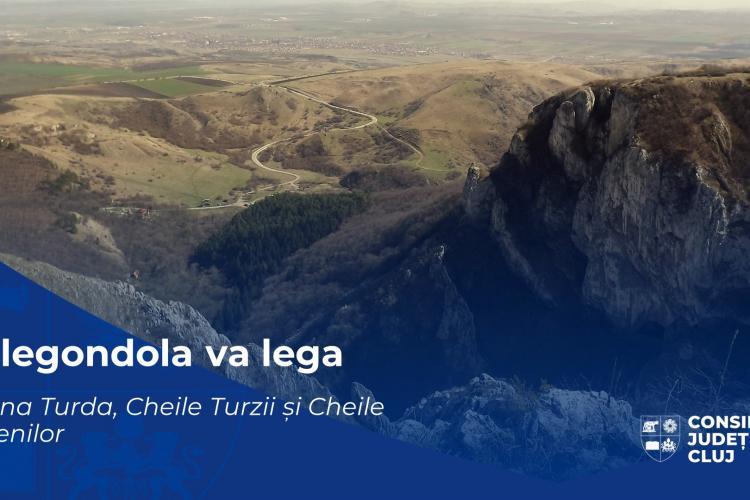 Salina Turda, Cheile Turzii și Cheile Turenilor vor fi legate printr-un sistem de telegondolă