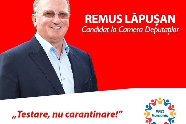 Remus Lăpușan, candidat PRO România la Camera Deputaților: Testarea în masă, singura soluție pentru stoparea răspândirii coronavirus-ului! (P)