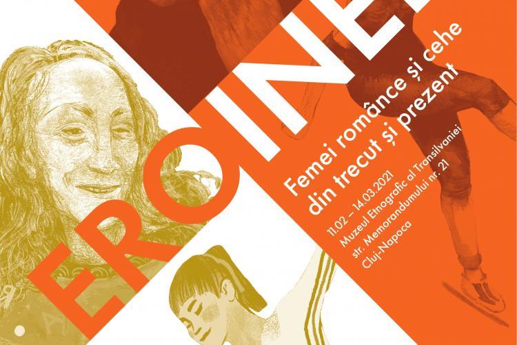 Expoziția EROINELE – Femei românce și cehe din trecut și prezent, în pregătire la Muzeul Etnografic al Transilvaniei