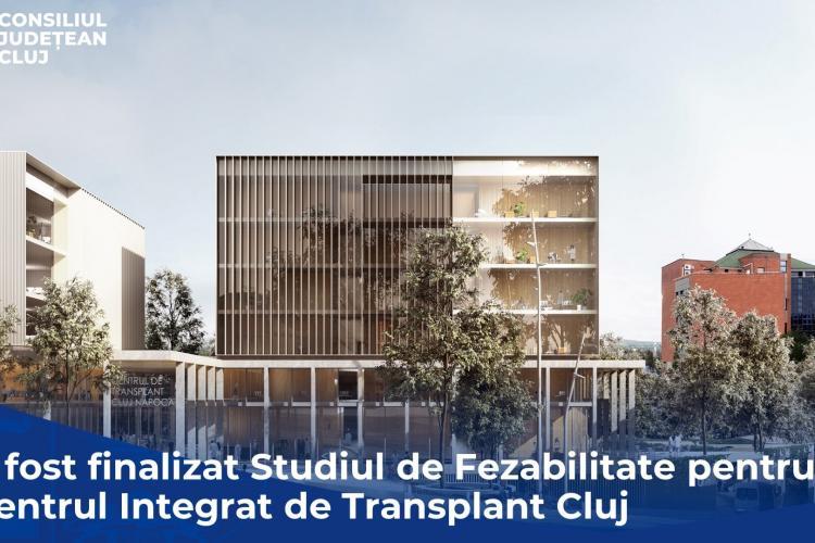 A fost finalizat Studiul de Fezabilitate al Centrului de Transplant Cluj