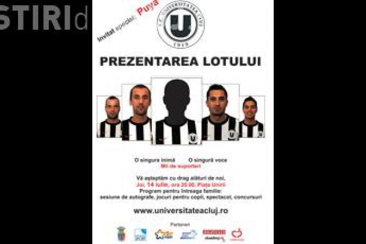 Puya canta joi, 14 iulie, la prezentarea lotului Universitatii Cluj, in Piata Unirii