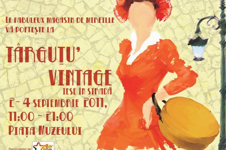 Targ vintage, de vineri pana duminica in Piata Muzeului din Cluj-Napoca