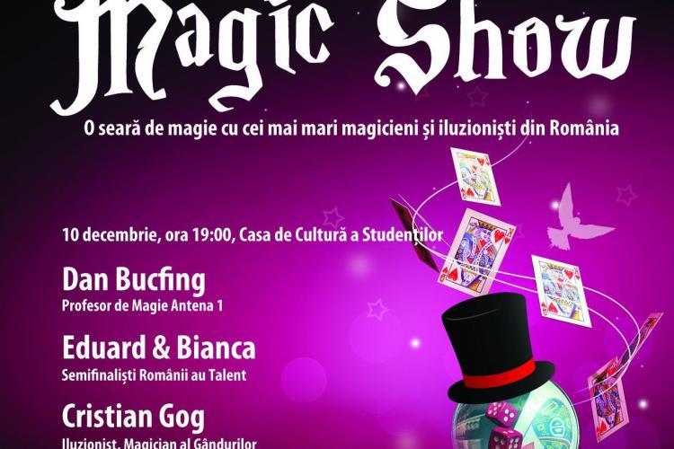 Spectacol de magie in aceasta seara la Casa de Cultura a Studentilor