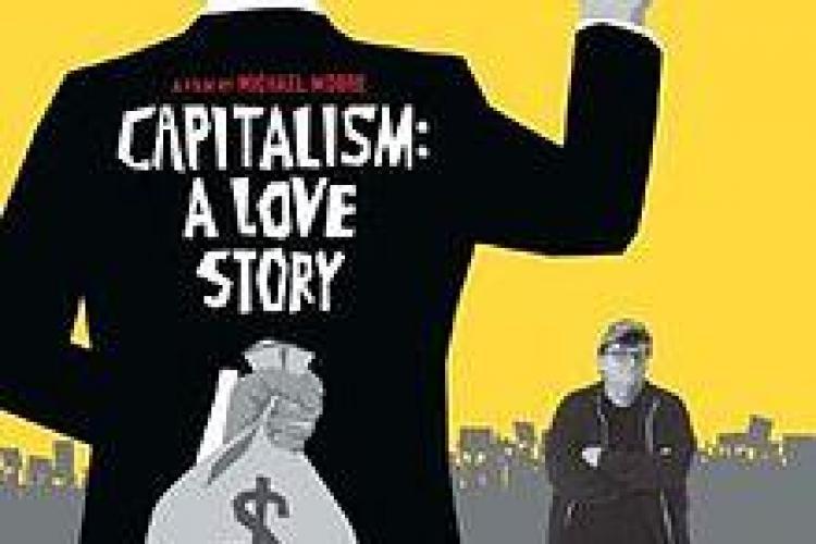"Documentarul ""Capitalism: A Love Story"" va rula miercuri la Cinema Victoria"
