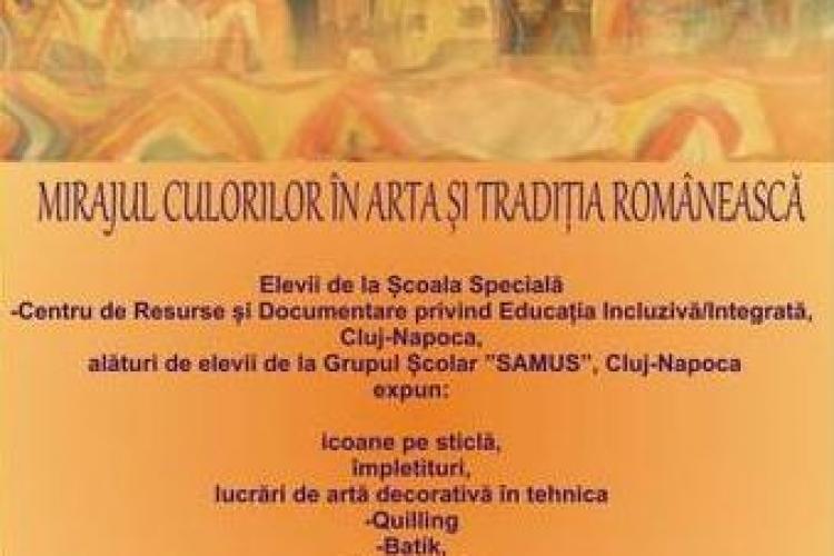 """Expozitia """"Mirajul culorilor in arta si traditia romaneasca"""" la Turnul Croitorilor"""