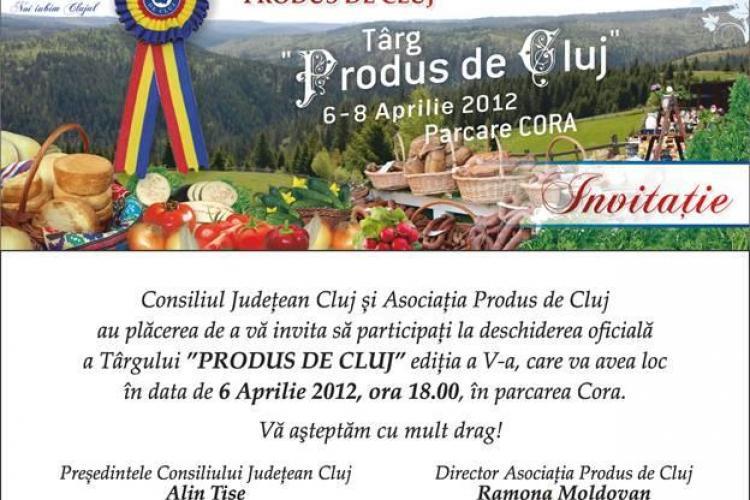 "Targul ""Produs de Cluj"" se deschide azi la Cluj-Napoca"