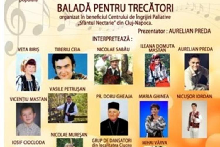 """""""Balada pentru trecatori"""", concert de muzica populara organizat la Cluj de Asociatia """"Sfantul Nectarie"""", joi, 26 aprilie"""