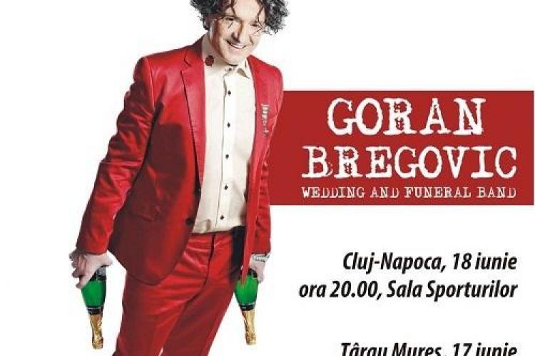 Biletele pentru concertul Goran Bregovic se pot cumpara Non-Stop si de la Beraria Ursus (P)