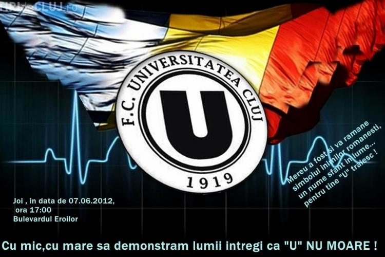 Suporterii U Cluj ies in 7 iunie in strada pentru a-si sustine echipa