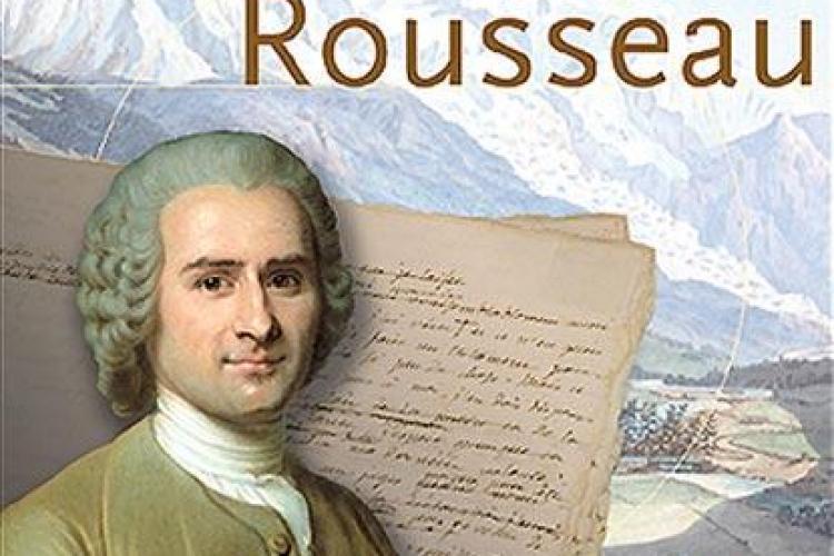Facultatea de Studii Europene sărbătoreşte joi 300 de ani de la naşterea lui Jean-Jacques Rousseau