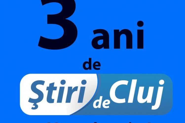 Stiri de Cluj implineste 3 ani! Va multumim ca ne-ati ajutat sa fim lideri pe piata din Cluj!