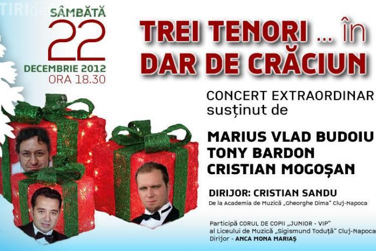 """Spectacolul """"TREI TENORI … în DAR DE CRĂCIUN"""", la Opera din Cluj"""