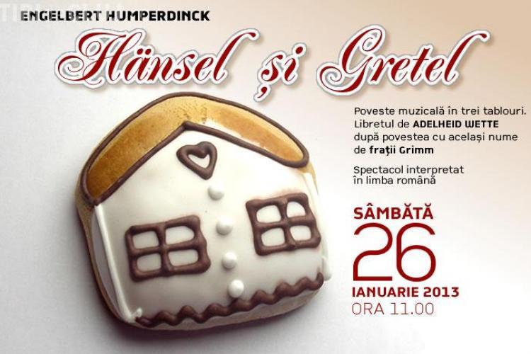Hansel și Gretel, la Opera din Cluj