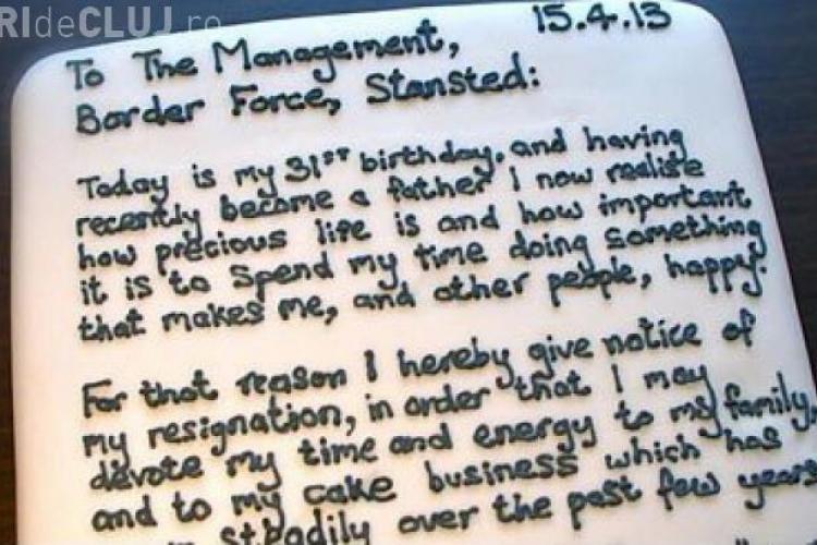 Un bărbat și-a scris demisia pe un tort chiar de ziua lui