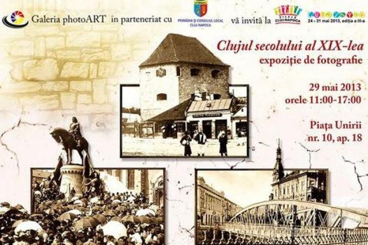 """Galerie foto """"Clujul Secolului al XIX-lea"""" în această săptămână la Cluj-Napoca"""