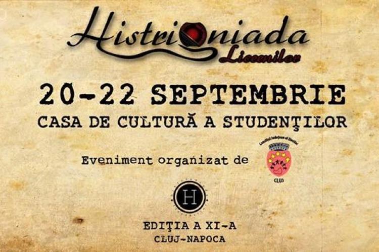 """""""Histrioniada Liceenilor"""" în acest weekend la Cluj"""