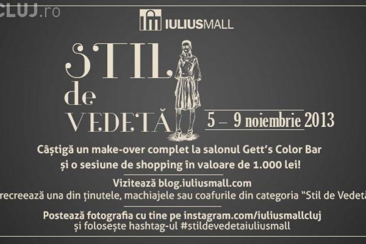 Adoptă un stil de vedetă și Iulius Mall te premiază cu o sesiune de shopping de 1.000 lei(P)