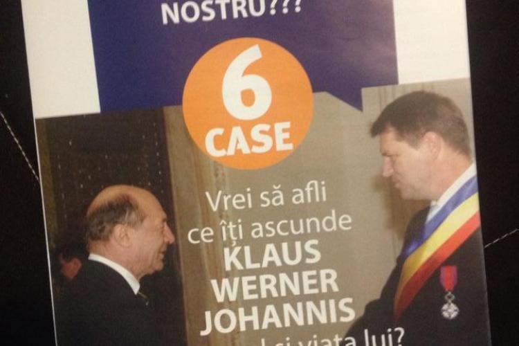 """Iohannis """"6 case"""" denigrat la Cluj cu fluturași! Biroul Electoral Cluj îi interzice, dar efectul e zero - FOTO"""