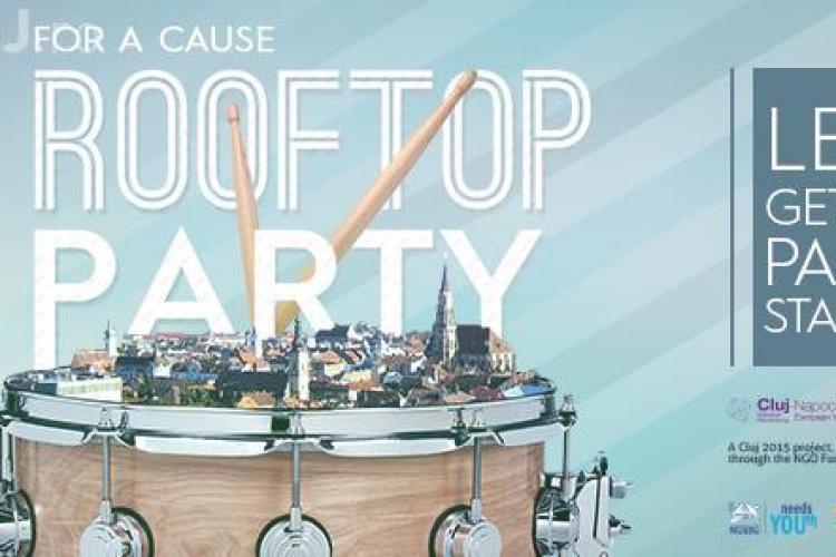 Rooftop Party la Cluj-Napoca. Petrecerea este una caritabilă și face parte din proiectul Day 15